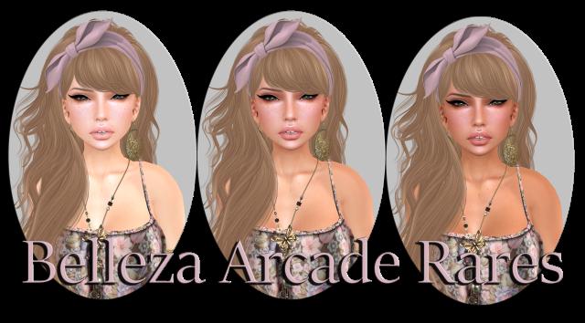 Belleza Arcade Rares