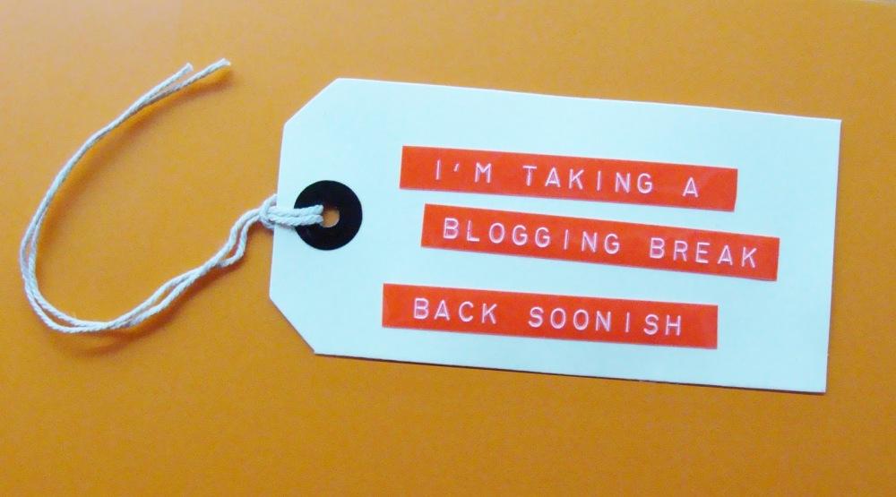 BloggingBreak